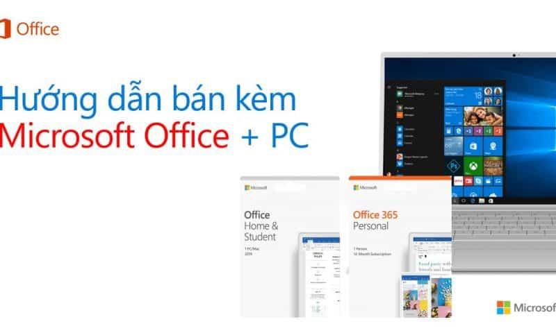 Hướng dẫn tư vấn Office: Đúng bản – Đúng khách hàng