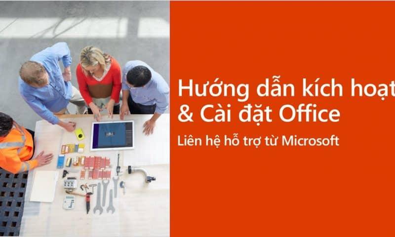 Hướng dẫn kích hoạt Office và Liên hệ Microsoft hỗ trợ